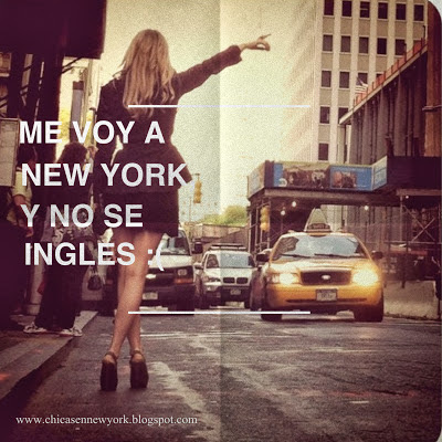 ME VOY A NEW YORK, Y NO SE INGLES!!